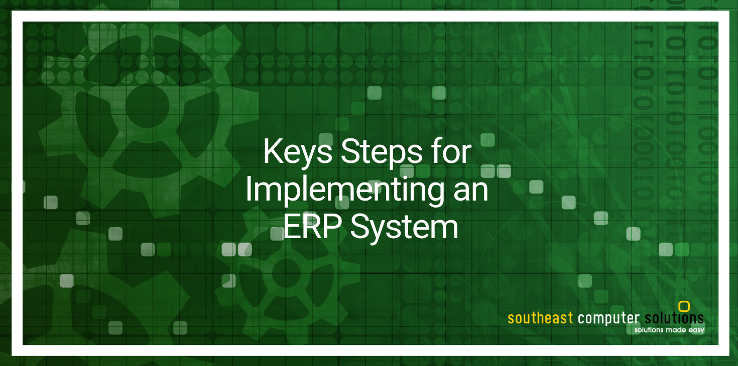 Keys Steps for Implementing an ERP System