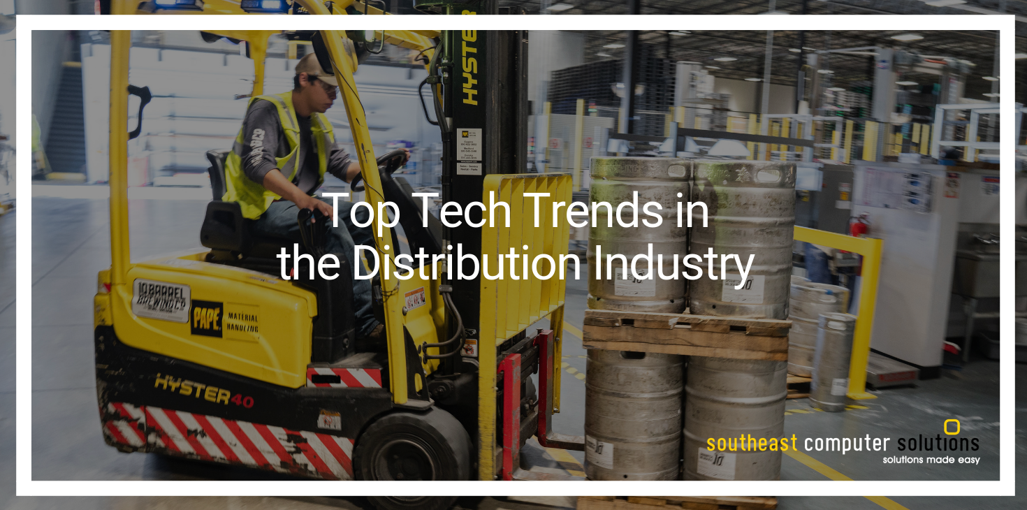 Top Tech Trends in the Distribution Industry