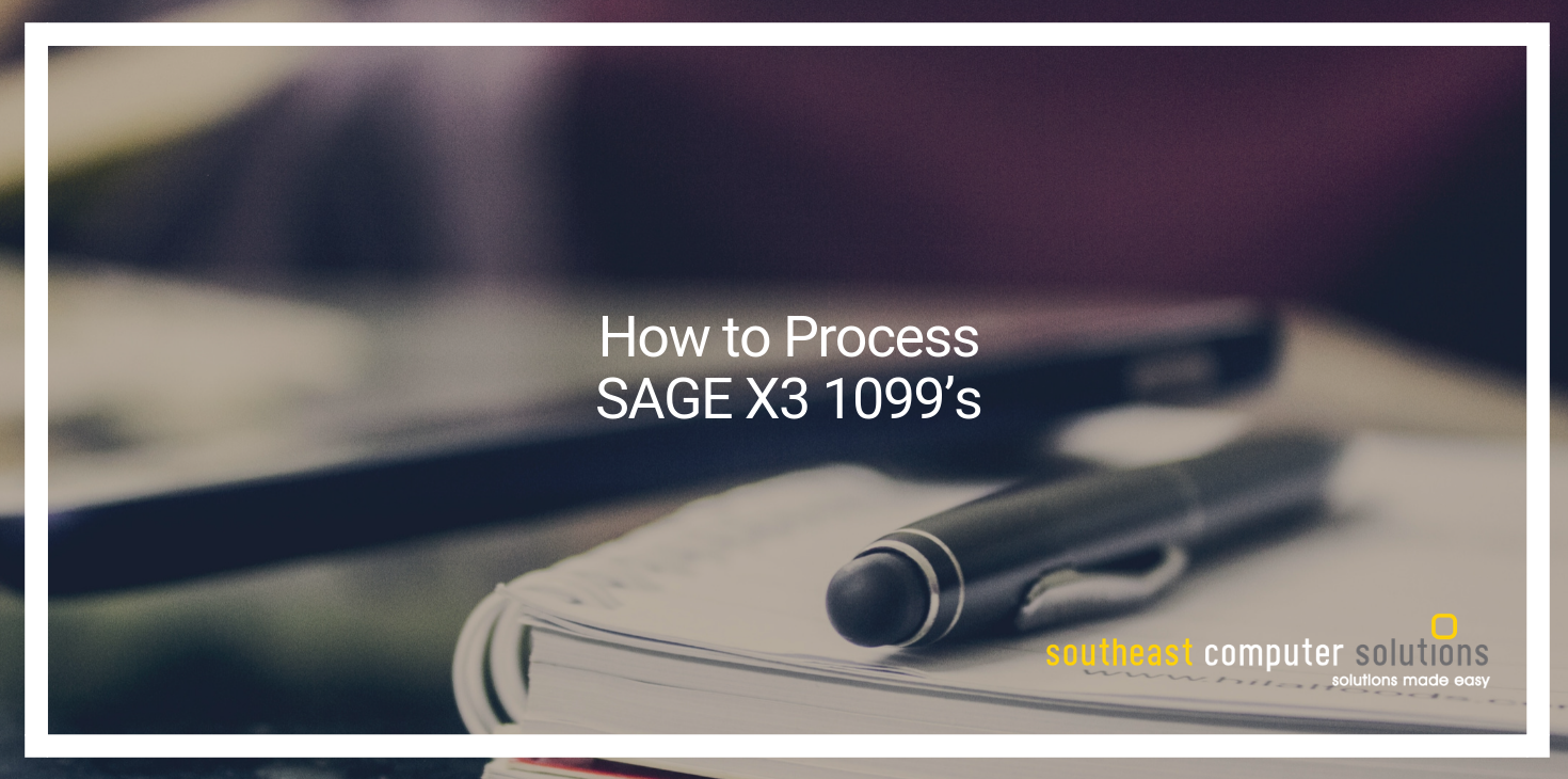 How to Process SAGE X3 1099's