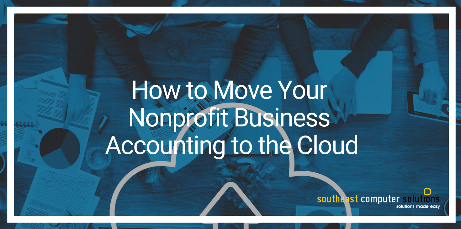 How to Move Your Nonprofit Business Accounting to the Cloud