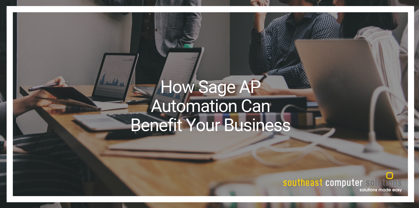 How Sage AP Automation Can Benefit Your Business