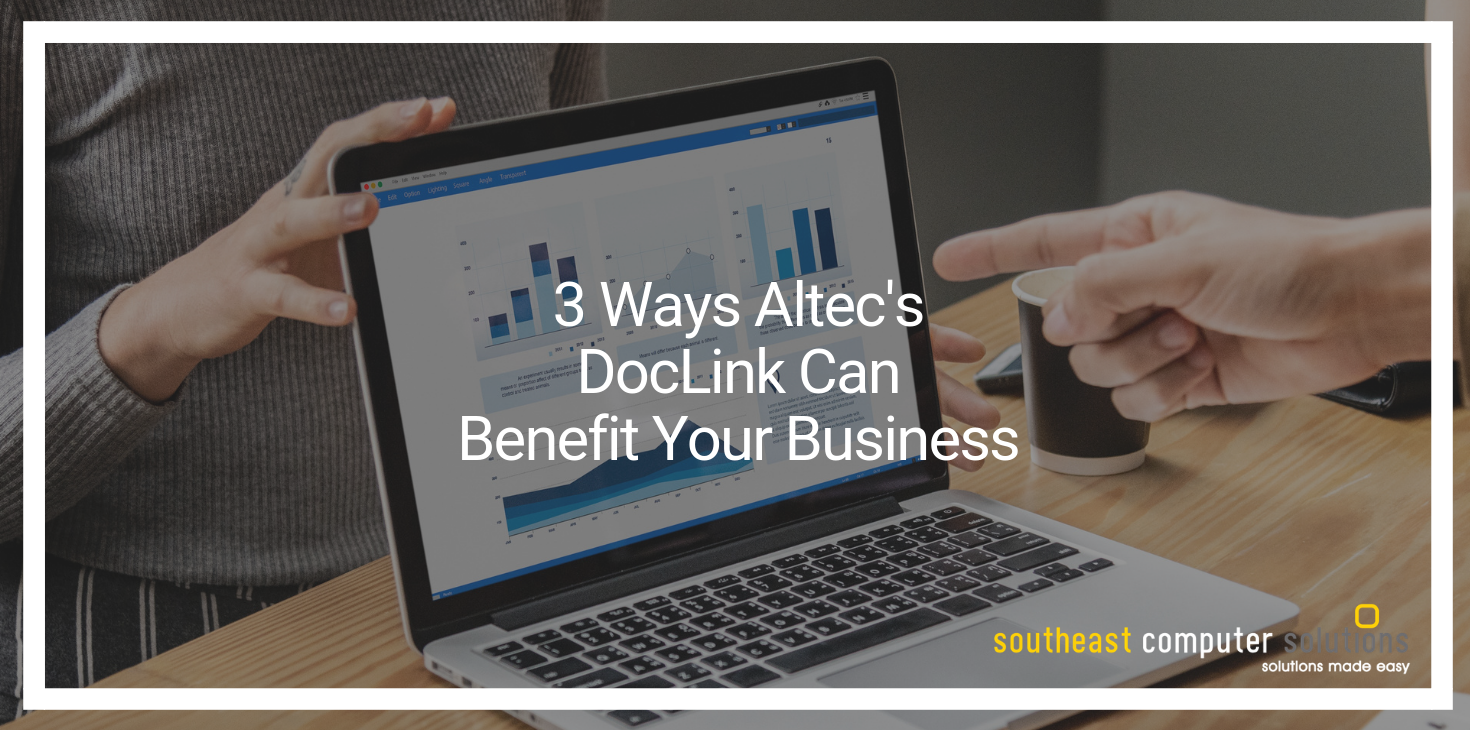 3 Ways Altec's DocLink Can Benefit Your Business