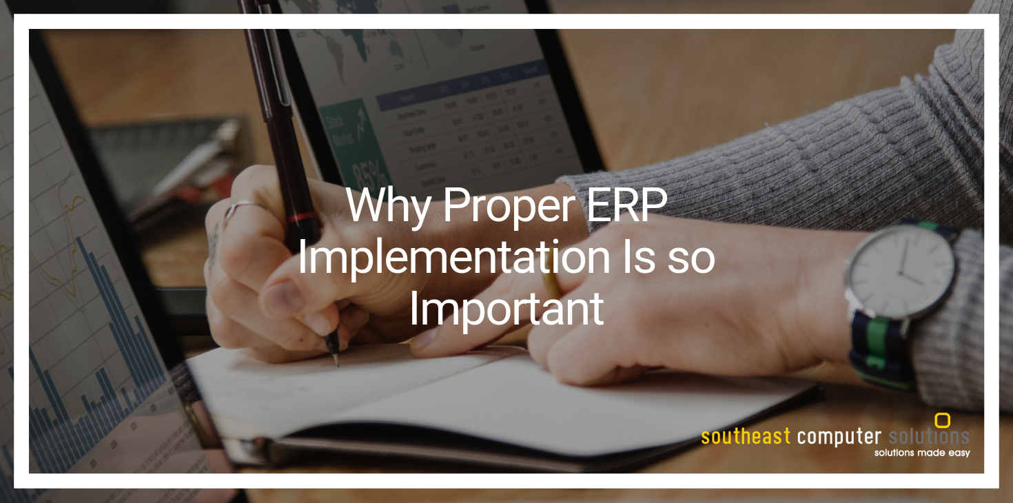Why Proper ERP Implementation Is so Important