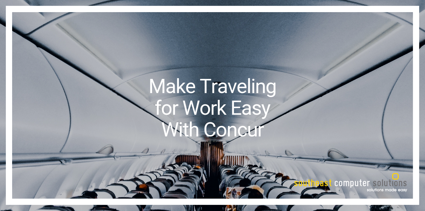Make Traveling for Work Easy With Concur