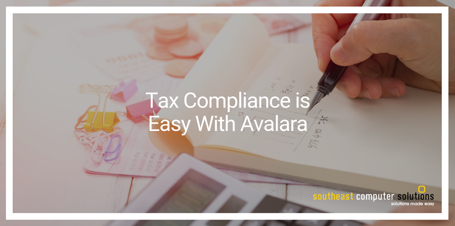 Tax Compliance is Easy With Avalara