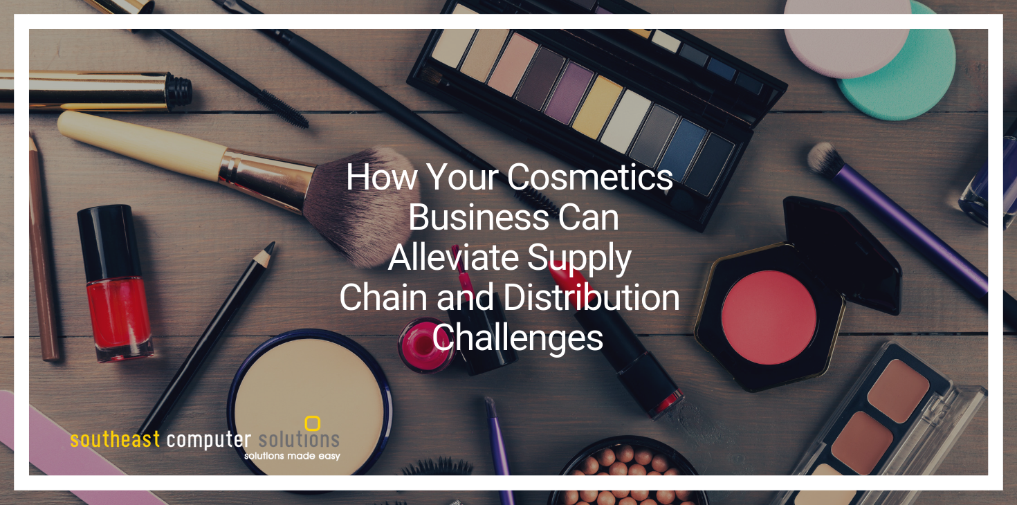 How Your Cosmetics Business Can Alleviate Supply Chain and Distribution Challenges